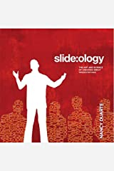 slide:ology: The Art and Science of Presentation Design Kindle Edition