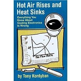 El aire caliente sube y los disipadores de calor