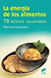 La energía de los alimentos: 01 (Ciencias Sociales y Humanidades)