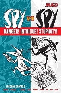 Spy vs Spy Danger! Intrigue! Stupidity! (Mad Magazine)