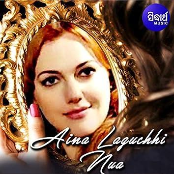 Aina Laguchhi Nua