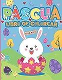 Pascua Libro de Colorear para Niños: Divertido libro de huevos de Pascua para colorear para niños de 4 a 8 años   Imágenes geniales para inspirar la ...   Actividad divertida para pequeños