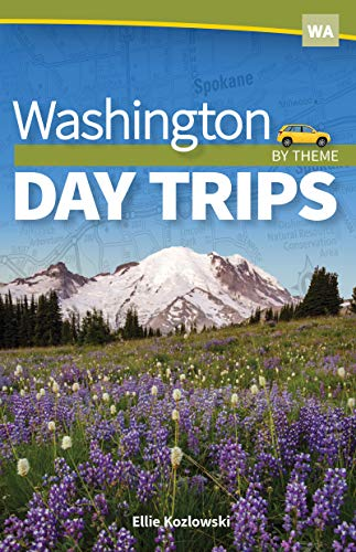 Washington Day Trips by Theme (Day Trip Series) (English Edition)