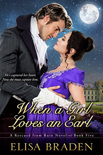 When a Girl Loves an Earl (Rescued from Ruin Book 5) (English Edition)