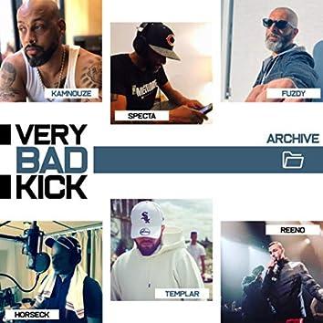 Very Bad Kick (Archive)