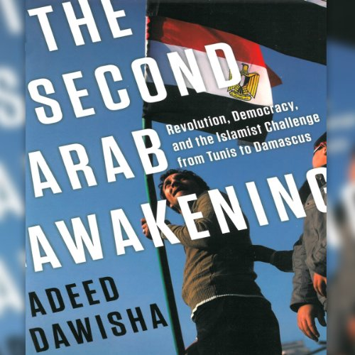 The Second Arab Awakening audiobook cover art