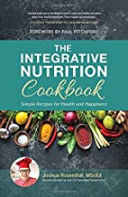 The Integrative Nutrition Cookbook: Simple Recipes for Health and Happiness