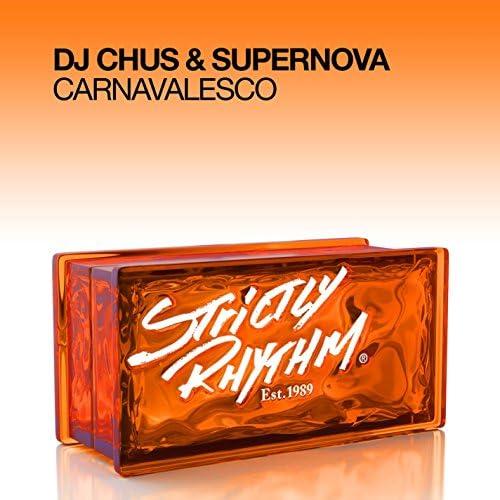 DJ Chus & Supernova