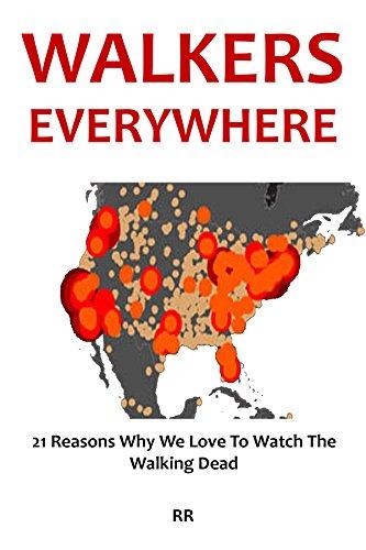 Walkers Everywhere - The Walking Dead Fan Book 2016: 21 Reasons Why We Love To Watch The Walking Dead