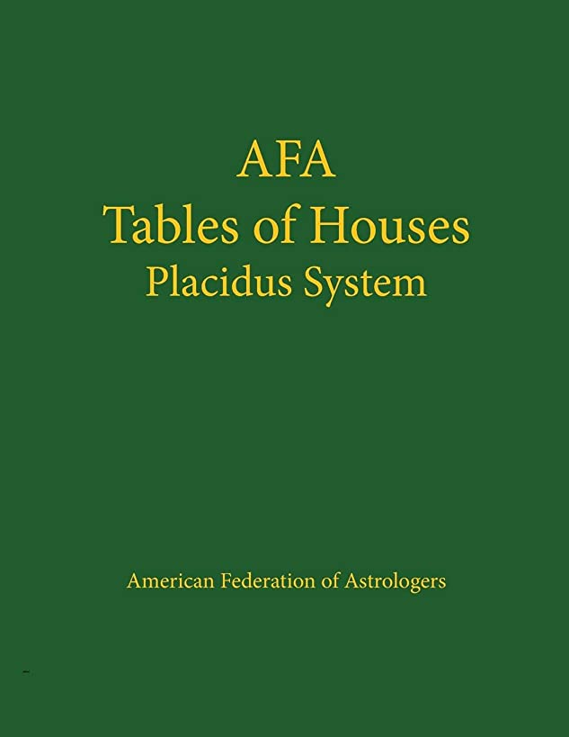 Tables of Houses: Placidus System