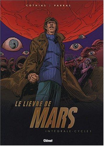 Le Lièvre de Mars, Intégrale