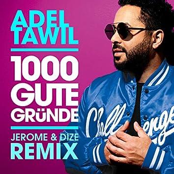 1000 gute Gründe (Jerome & Dize Remix)