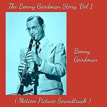 The Benny Goodman Story, Vol. 1 (Motion Picture Soundtrack)