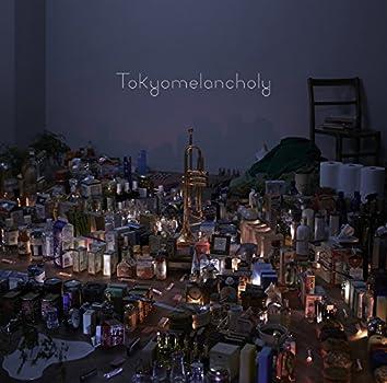 Tokyomelancholy-トウキョウメランコリー-