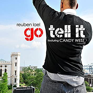 Go Tell It (feat. Candy West)