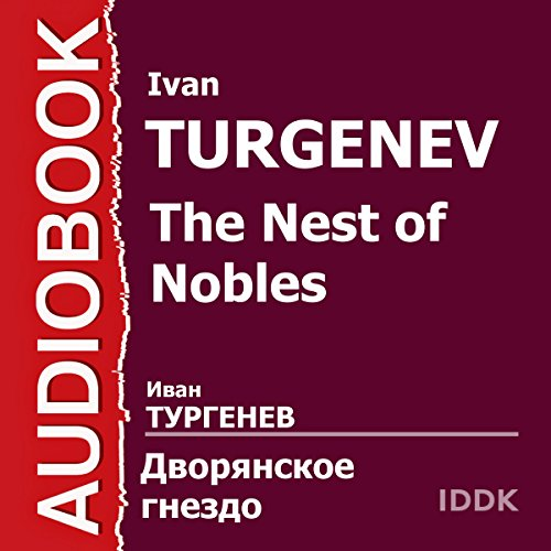 The Nest of Nobles [Russian Edition] audiobook cover art