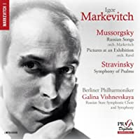 Mussorgsky: Russian Songs, Pictures at an Exhibition, Stravinsky: Symphony of Psalms