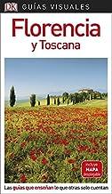 Guía Visual Florencia y Toscana: Las guías que enseñan lo que otras solo cuentan (GUIAS VISUALES)