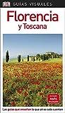 Guía Visual Florencia y Toscana: Las guías que enseñan lo que otras solo cuentan (Guías visuales)