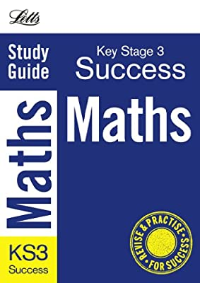 Revise KS3: Mathematics: Complete Study & Revision Guide (Letts Key Stage 3 Success) by Letts
