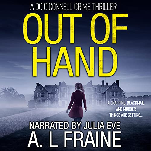 Out of Hand: A Chilling British Crime Thriller cover art