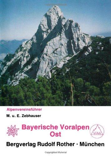 Bayerische Voralpen Ost. Alpenvereinsführer