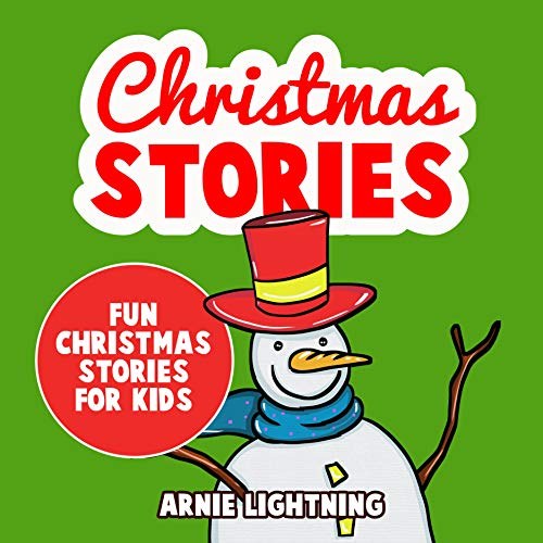 Christmas Stories for Kids: Fun Christmas Stories for Kids and Christmas Jokes audiobook cover art