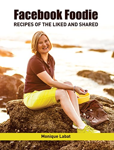 Facebook Foodie : Recipes of the Liked and Shared