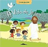 A Vida De Jesus. Livro-Puzzle