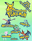 Giochi e Passatempi Pokemon: XXL 100 Giochi a partire da 6 anni | Colorare | Mandalas | Pixel Art | Differenze | Labirinti eccetera... (non ufficiale)