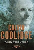 Calvin Coolidge (The American Presidents)