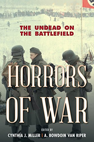 Horrors of War: The Undead on the Battlefield (English Edition)