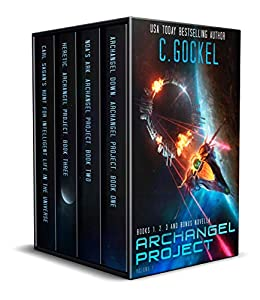 Archangel Project : Books 1 - 3 and Bonus Novella by [C. Gockel]