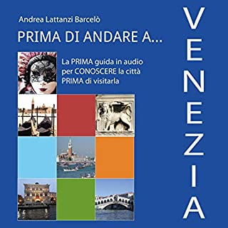 Prima di andare a Venezia                   Di:                                                                                                                                 Andrea Lattanzi Barcelò                               Letto da:                                                                                                                                 Francesca Di Modugno                      Durata:  56 min     6 recensioni     Totali 4,0