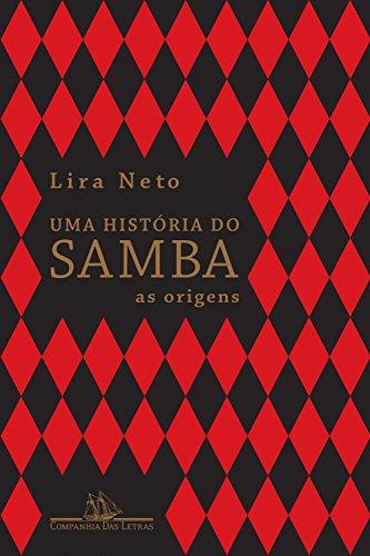 Uma história do samba: As origens