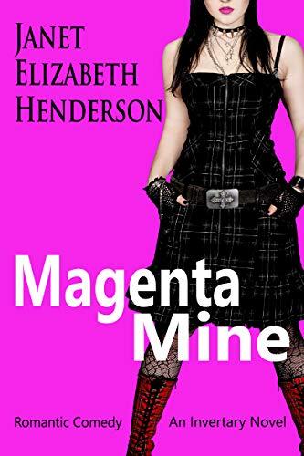 Book: Magenta Mine - A Highland Romance (Invertary Book 3) by janet elizabeth henderson