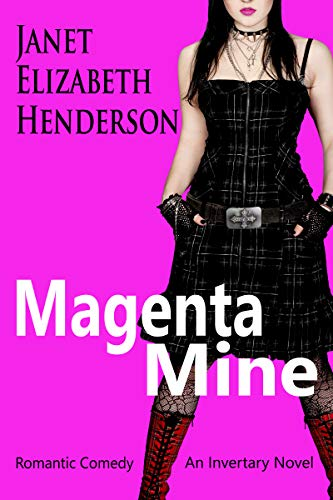 Book: Magenta Mine - A Highland Romance (Invertary Book 3) by janet elizabeth henderson