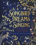 A Songbird Dreams of Singing