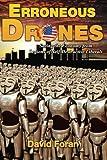 Erroneous Drones: Saving the Economy from Legions of Self-Destructive Liberals (Volume 1)