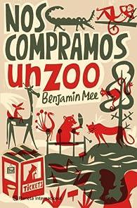 Nos compramos un zoo par Benjamin Mee