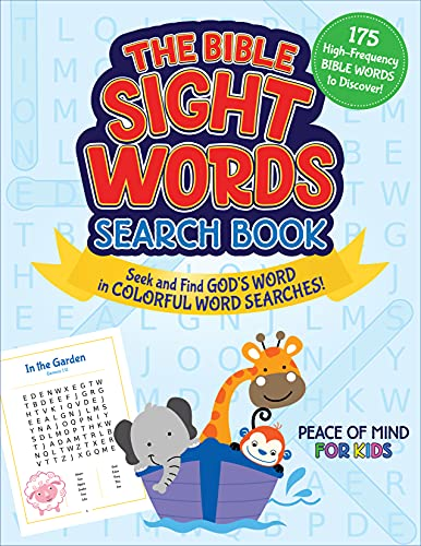 The Peace of Mind Bible Sight Words Search Book: Seek and Find God's Word in Colorful Word Searches! (Peace of Mind for Kids)