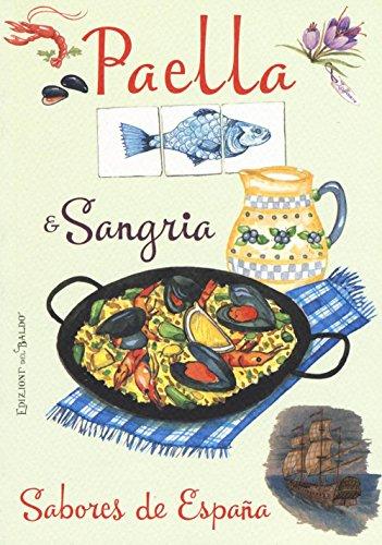 Paella & sangria. Sabores de España
