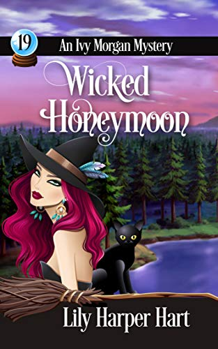 Wicked Honeymoon (An Ivy Morgan Mystery Book 19) by [Lily Harper Hart]