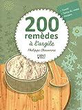 200 remèdes à l'argile