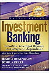 Investment Banking: Valuation, Leveraged Buyouts, and Mergers and Acquisitions Hardcover