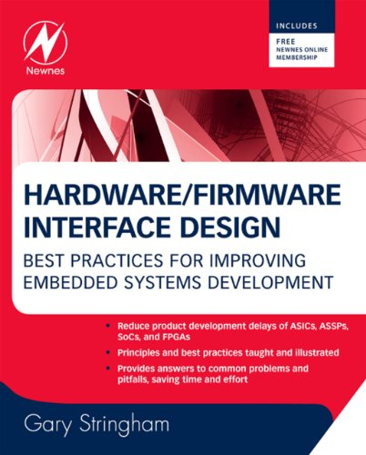 Hardware/Firmware Interface Design: Best Practices for Improving Embedded Systems...