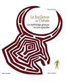 Le feuilleton de Thésée (La mythologie grecque en cent épisodes) - Format Kindle - 13,99 €