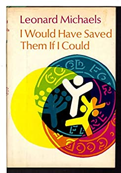 I Would Have Saved Them If I Could 0374517134 Book Cover
