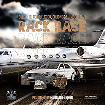 Rack Race (feat. DJ Tellz, Flexico, Calione & Slumgodtravv)