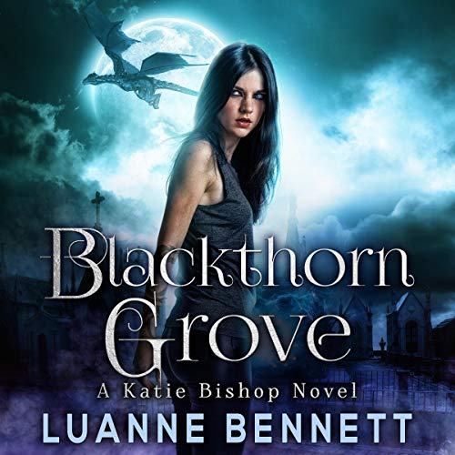 Blackthorn Grove: The Katie Bishop Series, Book 2